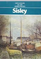Sisley- Chefs-D'Oeuvre De L'Art - Grands Peintres - Hachett - Art