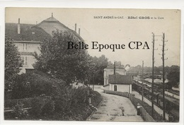 38 - SAINT-ANDRÉ-le-GAZ - Hôtel GROS Et La Gare ++++ F. Vialatte, Phot., Oyonnax ++++ 1929 - Saint-André-le-Gaz