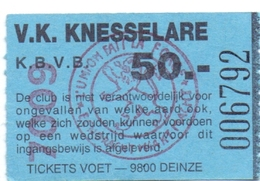 Ticket D' Entrée Ingangsticket - Voetbalploeg V.K. Knesselare - 50 Frank - Tickets D'entrée