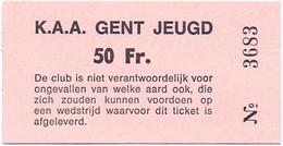Ticket D' Entrée Ingangsticket - Voetbalploeg Jeugd K.A.A. Gent - 50 Frank - Tickets D'entrée