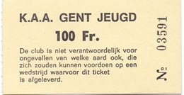 Ticket D' Entrée Ingangsticket - Voetbalploeg Jeugd K.A.A. Gent - 100 Frank - Tickets D'entrée