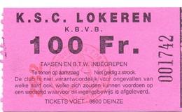 Ticket D' Entrée Ingangsticket - Voetbalploeg K.S.C. Lokeren - 100 Frank - Tickets D'entrée