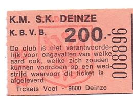 Ticket D' Entrée Ingangsticket - Voetbalploeg K.M.S.K. Deinze - 200 Frank - Tickets D'entrée