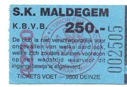 Ticket D' Entrée Ingangsticket - Voetbalploeg S.K. Maldegem - 250 Frank - Tickets D'entrée