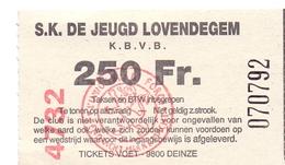 Ticket D' Entrée Ingangsticket - Voetbalploeg S.K. De Jeugd Lovendegem - 250 Frank - Tickets D'entrée