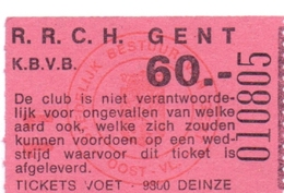 Ticket D' Entrée Ingangsticket - Voetbalploeg R.R.C.H. Gent - 60 Frank - Tickets D'entrée