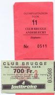 Ticket D' Entrée Ingangsticket - Voetbalploeg Club Brugge K.V. - 700 Frank - Tickets D'entrée
