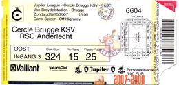 Ticket D' Entrée Ingangsticket - Voetbalploeg Cercle Brugge - RSC Anderlecht - 2007 - Tickets D'entrée