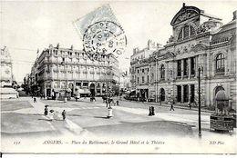 49 ANGERS -  PLACE  DU RALIEMENT , LE GRAND HOTEL Et Le THEATRE - Angers