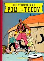 François Craenhals LES AVENTURES DE POM ET TEDDY Collection Du Lombard Dos Toilé - Livres, BD, Revues