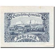 Billet, Autriche, Rohrbach, 50 Heller, Village 1920-06-25, SUP, Mehl:FS 841b - Autriche