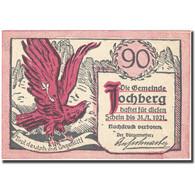 Billet, Autriche, Jochberg, 90 Heller, Aigle 1921-01-31, SPL, Mehl:FS 419a - Autriche