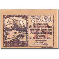 Billet, Autriche, St Johann In Tirol, 75 Heller, Montagne, 1921 SPL FS 898e - Autriche
