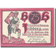 Billet, Autriche, Jochberg, 75 Heller, Alpiniste 1921-01-31, SPL, Mehl:FS 419b - Autriche