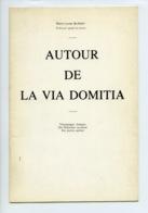 Piece Sur Le Theme De Plaquette - Autour De La Via Domitia - Marie Louise Blangy - Histoire