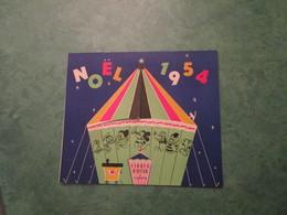 NOËL 1954 Au Cirque D'Hiver - Organisé Par Le Comité Central D'Entreprise De La S.N.E.P. - Programmes