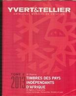 YVERT & TELLIER  PAYS INDEP. D'AFRIQUE En 2 Volumes 2013/2014 Algerie : Viet Nam état Quasi Neuf. - France