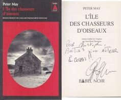 C1  Peter MAY - L ILE DES CHASSEURS D OISEAUX Envoi DEDICACE Signed ECOSSE - Livres, BD, Revues