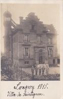 Alte Ansichtskarte Von Deutschen Soldaten In Longwy Vor Der Villa De Saintignon - Longwy