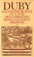 L'économie Rurale Et La Vie Des Campagnes Dans L'occident Médiéval (tome 2) Par Duby - Histoire