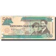 Billet, Dominican Republic, 500 Pesos Oro, 2006, 2006, Specimen, KM:179s1, NEUF - Dominicaine