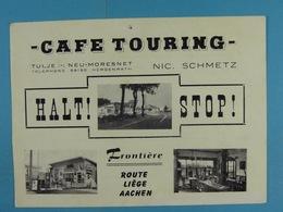 Tulje Neu-Moresnet Café Touring Nic.Schmetz Halt! Stop! - Advertising