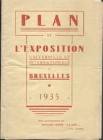 Dépliant  Plan De L'Exposition Universelle De Bruxelles 1935 + Pub Dehaize Superbe état - Voyages
