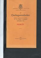 Livret 43 Pages Oorlogsmisdaden September 1944 Forêt (Trooz) Par G Thone - Guerre 1939-45