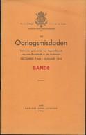 Livret 40 Pages Oorlogsmisdaden December 1944 - Januari 1945 Bande Par G Thone - Guerre 1939-45