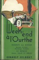"Livret 20 Pages "" Week-end à L'Ourthe "" Durbuy Laroche Barvaux ... Guide Girault Gilbert - Belgique"