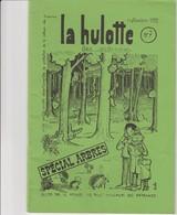 LA HULOTTE DES ARDENNES N° 7 / SPECIAL ARBRES - Animals