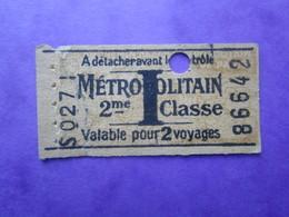 ANCIEN TICKET METROPOLITAIN  Métro 2° Classe - PARIS - 1941 - World