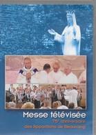 DVD. Messe Télévisée 75ème Anniversaire Des Apparitions De Beauraing. Vierge Marie. Monseigneur Léonard. 2007 - DVD