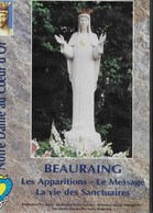 DVD. Beauraing. Les  Apparitions - Le Message - La Vie Des Sanctuaires - Autres