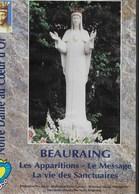 DVD. Beauraing. Les  Apparitions - Le Message - La Vie Des Sanctuaires - DVDs