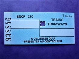 *ANCIEN TICKET TRAINS TRAWWYS - SNCF CFC -1° Section - TBE - Monde