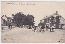 51 LOIVRE La Gare Et Le Café De La Gare Cycliste Et Groupe De Personnages , Edition Lallement ,receveur Buraliste - France