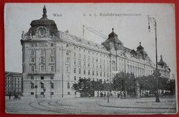 AUSTRIA - WIEN K.u.K. REICHKRIEGSMINISTERIUM - Wien Mitte