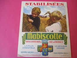Buvard//Stabilisées/MABISCOTTE/MOISSON/Biscotterie Ile De France/MITRY-MORY(S&M)/Sirven/Vers 1940-60  BUV441 - Zwieback