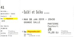 Billet D'entrée (avec Talon) - Sulki Et Sulku... - Théâtre D'Angoulême - 8 Janvier 2019 - Tickets D'entrée