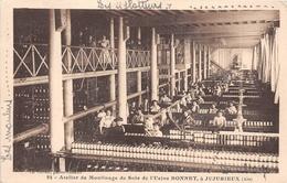 """¤¤  -  JUJURIEUX   -  Atelier De Moulinage De Soie De L'Usine  """" BONNET """"  -  ¤¤ - Autres Communes"""