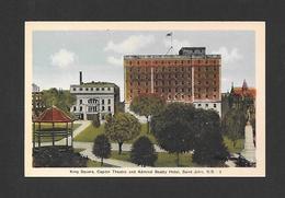 ST JOHN - NEW BRUNSWICK - KING SQUARE CAPITOL THEATRE AND ADMIRAL BEATLY HOTEL - PAR PECO - St. John
