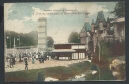 +++ CPA - Exposition 1910 - BRUSSEL - BRUXELLES - Entrée Principale De Bruxelles Kermesse  // - Wereldtentoonstellingen