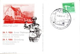 "(DDR-B3) DDR Sonderkarte ""24.1.1926 Ernst Thälmann Fordert..."", EF Mi 2484, SSt.11.6.1988 SUHL 19 - Briefe U. Dokumente"