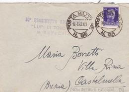 BUSTA VIAGGIATA - POSTA MILITARE -  30 REGGIMENTO ARTIGLIERIA LUPI DI TOSCANA - VIAGGIATA PER BRESCIA - 1900-44 Vittorio Emanuele III