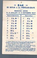Royan /Pointe De Grave (Charente Maritime/ Gironde) Horaire Du Bac 1937(au Verso Pub Vinaigre CONTE) (PPP17440) - Europe