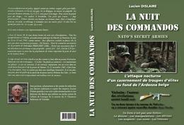 DISLAIRE Lucien, La Nuit Des Commandos. Attaque Nocturne D'un Casernement à Vielsalm - Other