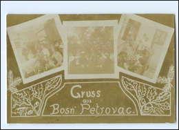 U5316/ Gruß Aus Bosn. Petrovac Foto AK Bosnien Ca.1914 - Bosnie-Herzegovine