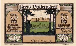 Billet Allemand - 25 Pfennig - Ballenstedt 1921 - Zwerge Vor Der Tischlerei Im Ort, Grabstätte Oegenstein - [11] Emissions Locales