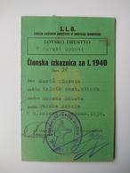 LOVSKO DRUŠTVO - MURSKA SOBOTA - ČLANSKA IZKAZNICA - 1940 - Historische Documenten